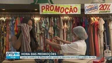 Lojas de Ribeirão Preto usam descontos para atrair o público de volta - Estabelecimentos voltaram a abrir no início de agosto.