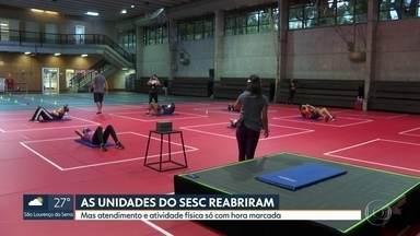 Unidades do SESC reabrem no estado de São Paulo - Atendimento funciona com hora marcada e restrição das atividades.