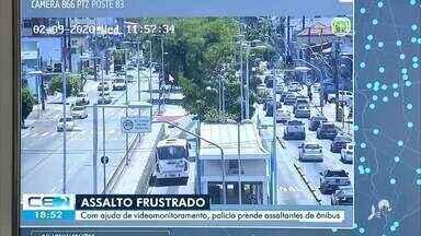 Polícia prende assaltantes de ônibus com ajuda de videomonitoramento - Saiba mais no g1.com.br/ce
