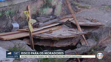 Bueiro no Recanto das Emas está destampado há três meses - Estrutura oferece risco para quem passa pelo local.