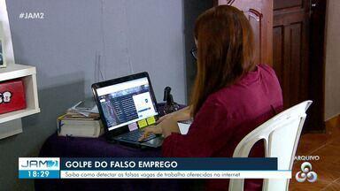 Golpe do falso emprego pode ser evitado - Saiba como detectar as falsas vagas de trabalho oferecidas na internet