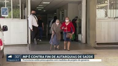 Ministério Público é contra fim de autarquias de Saúde - Promotores estão preocupados com medidas de projeto do governo.