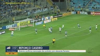 Grêmio confirma renovação de contrato com atacante Ferreira - Assista ao vídeo.
