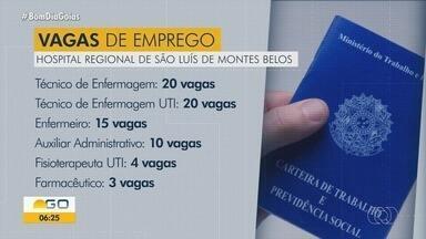 Hospital Regional de São Luís de Montes Belos está com 119 vagas abertas; veja cargos - As inscrições podem ser feitas até as 17h do dia 19 de setembro, pela internet. Salário não foi informado. Resultado do processo seletivo será no dia 21 de setembro.