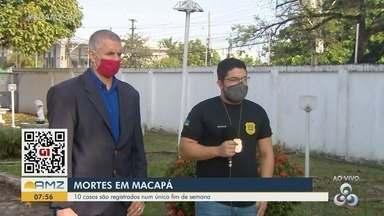 Conflito entre facções resultou em quase 10 mortes no final de semana em Macapá - Morte de homem de 28 anos, no sábado (12), por volta de 11h, no conjunto Açucena, teria sido o motivo das mortes em cadeia.