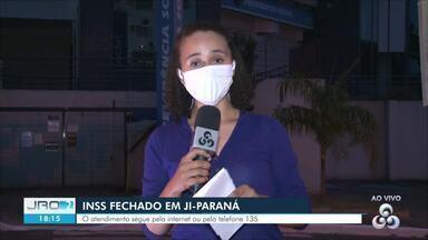 INSS fechado em Ji-Paraná - O atendimento segue pela internet ou pelo telefone 135.