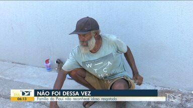 Família do Piauí não reconhece idoso resgatado no Maranhão - As pessoas que disseram ser parentes do idoso vieram da cidade de Buriti dos Lopes-PI até Santa Inês, no interior do Maranhão, mas chegando lá perceberam que não se tratava do parente deles.