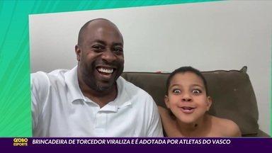 Brincadeira de torcedores viraliza e é adotada por atletas do Vasco - Brincadeira de torcedores viraliza e é adotada por atletas do Vasco
