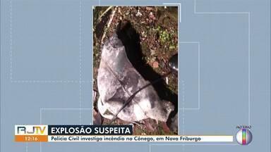 Polícia Civil investiga incêndio no Cônego, em Nova Friburgo, no RJ - Moradores se assustaram com uma explosão na noite desta terça-feira (15).