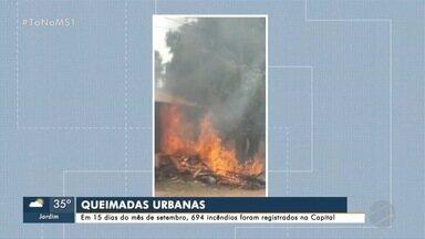 Campo Grande registra 694 incêndios em 15 dias - MS1