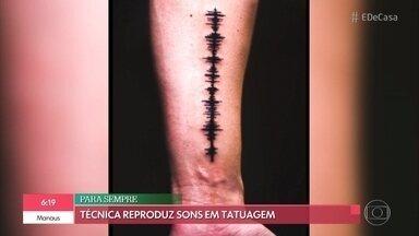 Técnica de tatuagem reproduz sons na pele - 'Tatuagem sonora' atrai pessoas que querem eternizar mensagens de áudio