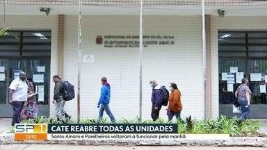 Unidades do CATE reabrem em São Paulo - Atendimentos são feitos após agendamento do horário pelo telefone 156.