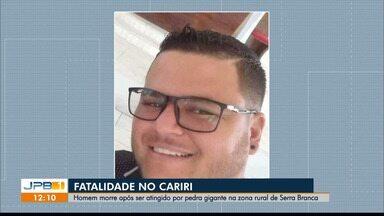 Homem morre após ser atingido por pedra gigante que deslizou de serra, no Cariri Paraibano - Fatalidade aconteceu na zona rural de Serra Branca.