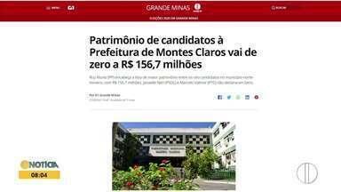 Confira os destaques do G1 Grande Minas desta segunda-feira (28) - Patrimônio de candidatos à Prefeitura de Montes Claros vai de zero a R$ 156,7 milhões.
