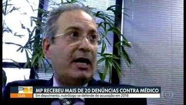 Ministério Público abriu nova investigação contra médico nutrólogo Abib Maldaun Neto - Ele foi denunciado por pacientes que o acusam de abuxo sexual. Número de denúncias subiu de 5 para 20, da semana passada pra cá.