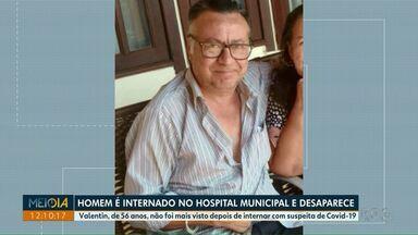 Família procura por homem que foi internado no Hospital Municipal e desapareceu - Ele tem 56 anos e não foi mais visto depois de internar com suspeita de Covid-19.