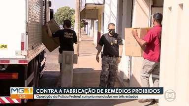 """Organização criminosa, que produzia remédios proibidos para emagrecer, é alvo da PF - Mandados de prisão, busca e apreensão foram cumpridos na Operação """"Work Out"""" em cidades de MG, BA e SP."""