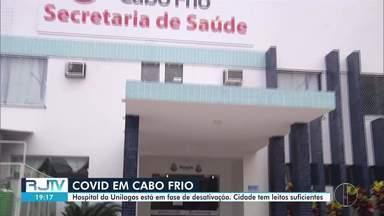 Hospital da Unilagos, em Cabo Frio, está em fase de desativação - De acordo com a Prefeitura, município tem leitos suficientes.