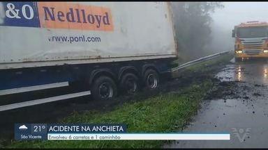 Via Anchieta tem acidente envolvendo seis carretas e um caminhão - Tráfego foi normalizado por volta das 15h.