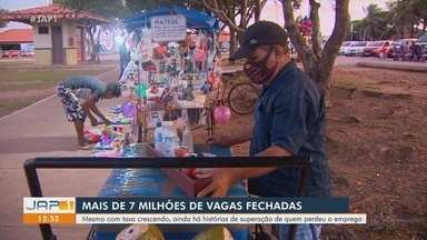 Brasil teve 7 milhões de vagas fechadas, no AP pessoas mostram como enfrentam desemprego - Brasil teve 7 milhões de vagas fechadas, no AP pessoas mostram como enfrentam o desemprego