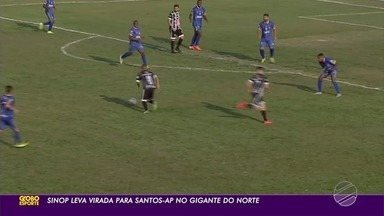 Sinop leva virada e perde para Santos-AP no Gigante do Norte - Sinop leva virada e perde para Santos-AP no Gigante do Norte.