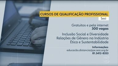 Sesi abre 300 vagas em cursos gratuitos de qualificação profissional - Aulas são realizadas através da internet.