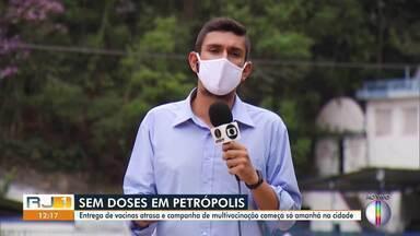Campanha Nacional de Multivacinação começa nesta quinta em Petrópolis, no RJ - Campanha está funcionando desde segunda-feira (05), mas no município houve atraso na entrega de vacinas.