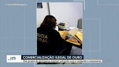 PF faz ação para combater extração e comércio ilegal de ouro em Goiás - Mineral seria usado como moeda de troca para a compra de bens.