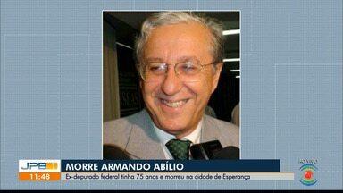 Ex-deputado federal Armando Abílio morre aos 75 anos - Armando Abílio já foi vice-prefeito de Esperança, deputado estadual e deputado federal. Família suspeita de infarto.