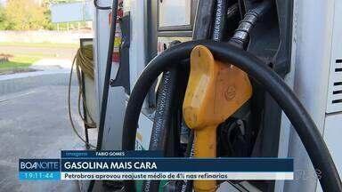 Petrobras autoriza ajuste de 4% para a gasolina nas refinarias - Consumidor deve começar a perceber o aumento nos próximos dias.
