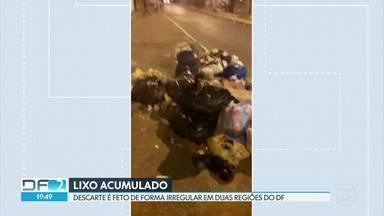 Lixo é descartado de forma irregular em duas regiões do DF - Situações podem contribuir para o avanço da dengue.