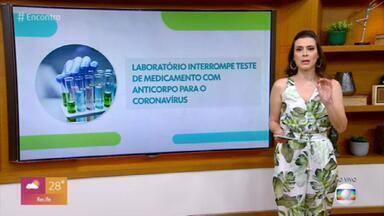 Laboratório interrompe teste de medicamento com anticorpo para o coronavírus - Farmacêutica Eli Lilly, dos EUA, suspendeu os testes por 'questões de segurança.