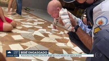Policiais Militares salvam bebê de dois meses que se engasgou ao mamar - Dois PMs de Brazlândia realizaram a manobra de primeiros socorros e conseguiram fazer com o que o bebê retornasse os sentidos.