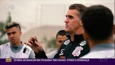 Estréia de Mancini em Itaquera tem Otero, Cássio e esperança! - Corinthians enfrenta o Flamengo neste domingo