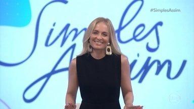 Angélica revela o tema de hoje no 'Simples Assim': família - Confira o que teremos no programa de hoje!