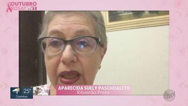 Outubro Rosa: Conheça a história de superação de Aparecida Suely Paschoaleto - Veja depoimentos de mulheres que tiveram câncer de mama