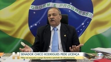 Senador Chico Rodrigues pede afastamento do cargo por 121 dias - Flagrado com dinheiro na cueca, senador é alvo de representação no Conselho de Ética do Senado. Como o período é superior a 120 dias, um suplente assume, e o suplente é o filho de Chico Rodrigues.