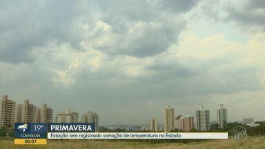 Primeiro mês de primavera registra variações no tempo na região - Estação tem registrado variação de temperatura em todo estado de São Paulo. Segundo meteorologista, por ser um período de transição para o verão, oscilação de temperatura é comum.