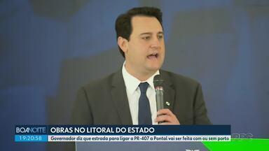 Governador diz que estrada da faixa de infraestrutura vai ser construída com ou sem porto - Em evento no Palácio Iguaçu, Ratinho Junior falou de outras obras que o governo pretende realizar para desenvolver o litoral.