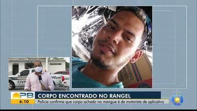 Corpo de motorista de aplicativo é encontrado em mangue, em João Pessoa - Ele estava desaparecido desde a última terça-feira (27)