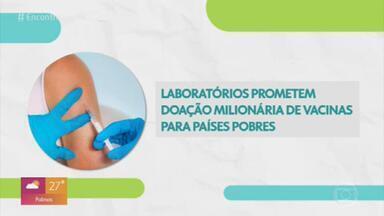 Sanofi e GSK prometem disponibilizar 200 milhões de doses de vacina para Covax - Iniciativa Covax reúne 167 países para compra e distribuição de futuros imunizantes.