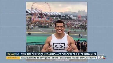 TJ nega mudança de local do júri de Luiz Felipe Manvailer - Réu pela morte da advogada Tatiane Spitzner será julgado em Guarapuava.