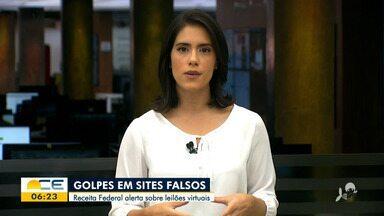 Receita Federal alerta para os sites falsos de leilões virtuais - Saiba mais em g1.com.br/ce