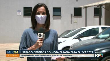 Liberados créditos do Nota Paraná para o IPVA 2021 - Transferência pode ser feita até o dia 30 de novembro.
