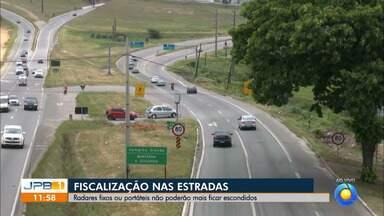 Radares fixos ou portáteis não poderão mais ficar escondidos - Fiscalização nas estradas.