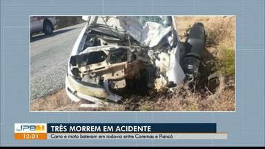 Três morrem em um acidente em rodovia entre Coremas e Piancó - Batida entre carro e moto.