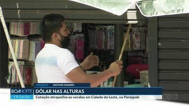 Dólar nas alturas atrapalha as vendas no Paraguai - Primeiro foi a pandemia, que fechou a Ponte da Amizade e o comércio em Cidade do Leste. Agora, com fronteiras abertas, é a cotação do dólar que está prejudicando o comércio.