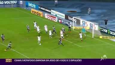 Ceará e Botafogo empatam em jogo de quatro gols e duas expulsões; confira análise - Ceará e Botafogo empatam em jogo de quatro gols e duas expulsões; confira análise