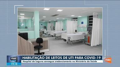 Hospital de Laguna habilita leitos de UTI para pacientes com Covid-19 - Hospital de Laguna habilita leitos de UTI para pacientes com Covid-19