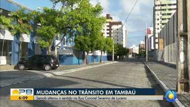 Semob altera trânsito no bairro de Tambaú, em João Pessoa - Algumas ruas do bairro passam a ser mão única